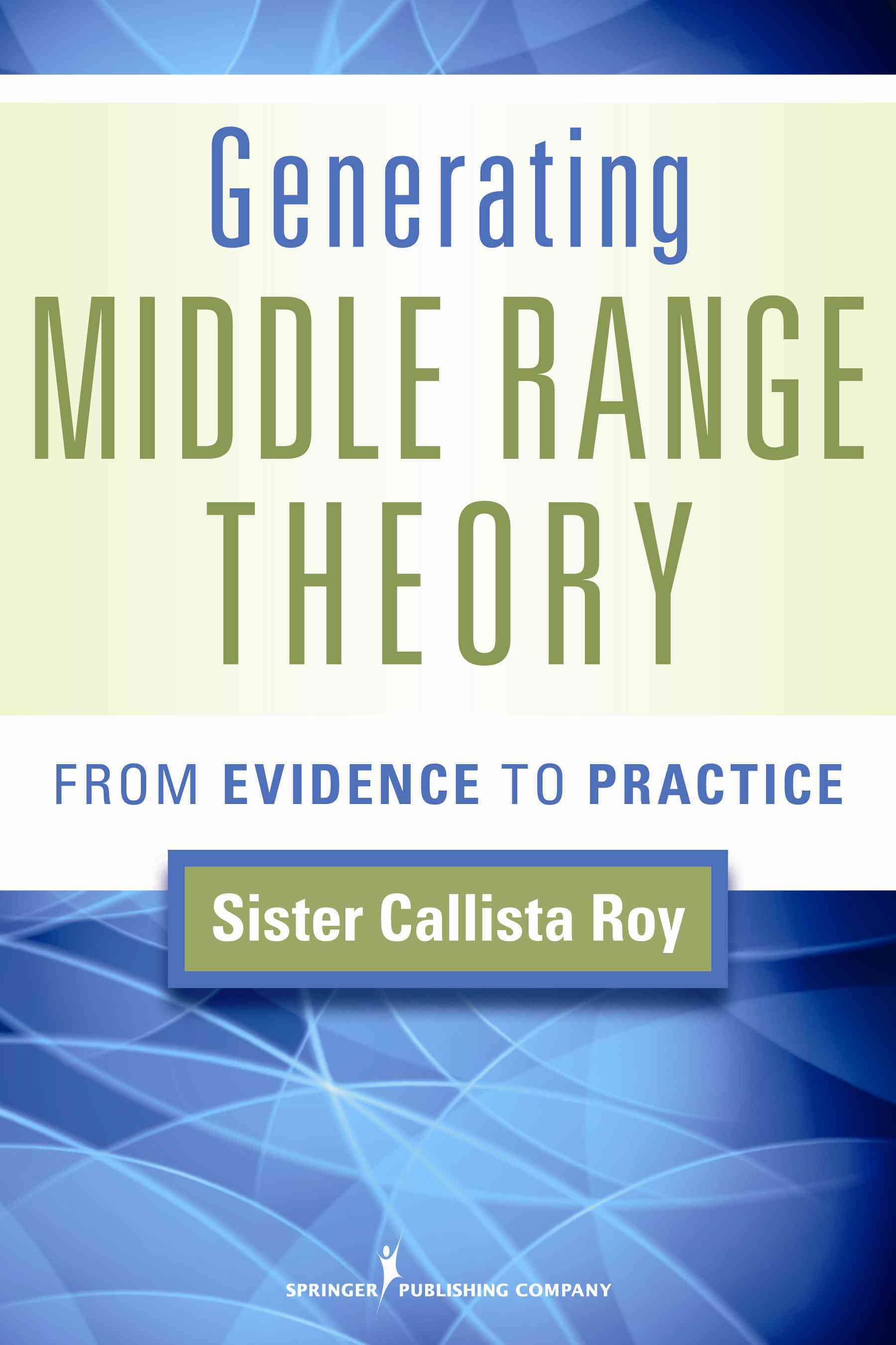 Generating Middle Range Theory By Roy, Callista